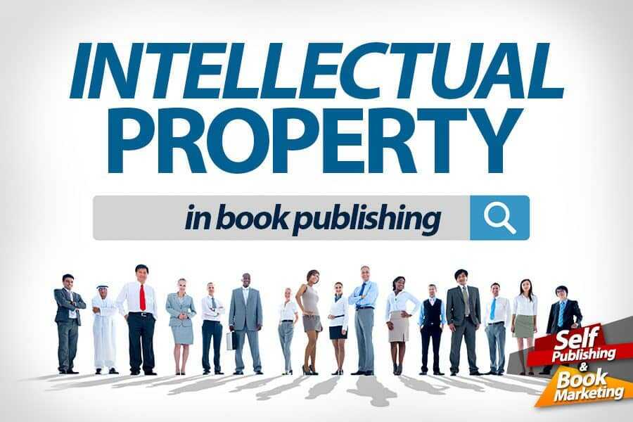 Intellectual Property in Book Publishing is Priceless!